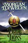 Pride of Lions by Morgan Llywelyn (1996, Hardcover)
