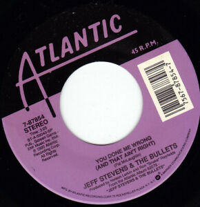 """JEFF STEVENS & THE BULLETS - You Done Me Wrong 7"""" 45"""