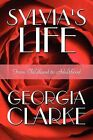 Sylvia's Life: From Childhood to Adulthood by Georgia Clarke (Paperback / softback, 2009)