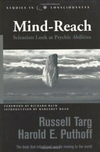 Mind-reach-Scientists-Look-at-Psychic-Abilities-Studies-in-Consciousness