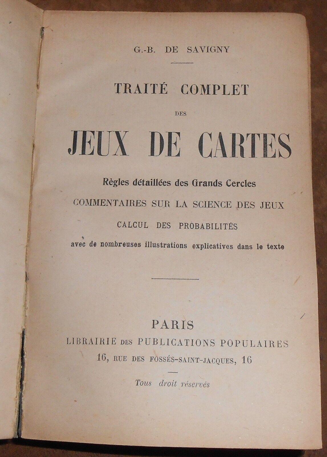 Traité Complet des Jeux de Cartes - Règles détaillées des grands cercles ...