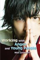 Working With Anger And Young People-ExLibrary