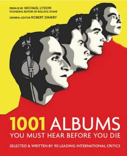 1001 Albums You Must Hear Before You Die by Dimery, Robert 1844033929 The Cheap