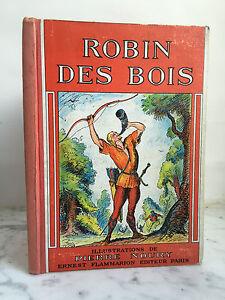 Robin Delle Legno Pierre Noury Ernest Flammarion 1955