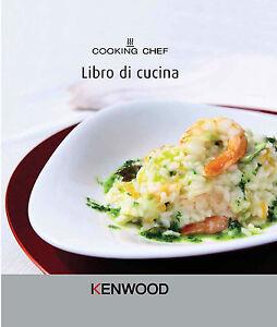Details zu KENWOOD RICETTARIO ITALIANO LIBRO CUCINA ORIGINALE COOKING CHEF  350 RICETTE