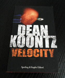 Velocity-Dean-Koontz-Prima-Edizione-Narrativa-Sperling-amp-Kupfer