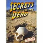 Secrets of the Dead by Badger Publishing (Paperback, 2014)