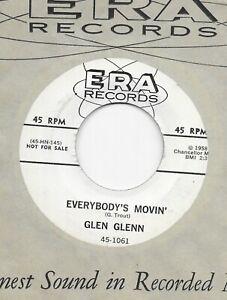 Glen-Glenn-034-Everybody-039-s-Movin-039-034-U-S-ERA-1061-rockabilly-promo-7-034-45