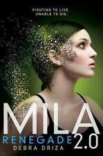 Mila 2. 0: Mila 2.0 2 by Debra Driza (2014, Hardcover)
