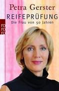 Reifeprüfung von Petra Gerster (2008, Taschenbuch), neuwertig