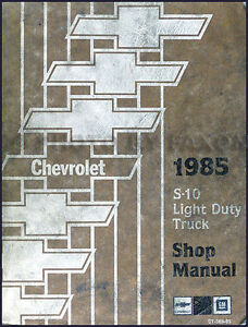 1985 chevrolet s 10 repair shop manual pickup truck and blazer s10 rh ebay com 1999 Chevy S10 Blazer 1994 Chevy S10 Blazer
