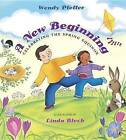 A New Beginning: Celebrating the Spring Equinox by Professor Wendy Pfeffer (Paperback, 2016)
