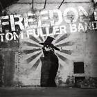 Freedom von Tom Band Fuller (2014)