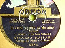 78 trs-rpm-AZUCENA MAIZANI -TANGO- ODEON 1337- BRASIL PRESS