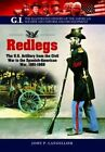 Redlegs: The U.S. Artillery from the Civil War to the Spanish American War, 1861-1898 by John P. Langellier (Paperback, 2016)