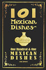 101 Mexican Dishes - 1906 Reprint by Ross Brown (Paperback / softback, 2008)
