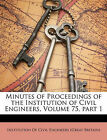 Minutes of Proceedings of the Institution of Civil Engineers, Volume 75, part 1