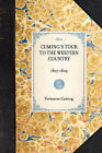 Cuming's Tour to the Western Country: 1807-1809 by Fortescue Cuming (Hardback, 2007)
