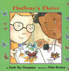 Charlene's Choice by Linda Sky Grossman (Paperback, 2001)