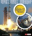 The Apollo 13 Mission: Core Events of a Crisis in Space by Kassandra Radomski (Paperback / softback, 2014)