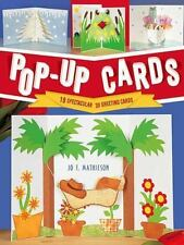 Pop-Up Cards: 19 Spectacular 3D Greeting Cards by Mathieson, Jo F., Good Book