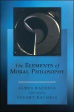 The Elements of Moral Philosophy by James Rachels and Stuart Rachels (2014, Paperback, 8th Edition)