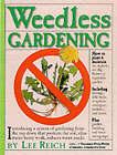 Weedless Gardening by Lee Reich (Paperback, 2001)