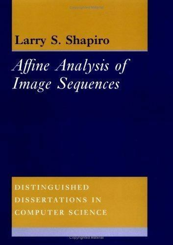 Affine Analysis of Image Sequences (Distinguished Dissertations in Computer Scie