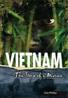 Vietnam: The Story of a Marine by Dee Phillips (Paperback, 2014)