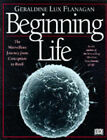 Beginning Life by Geraldine Lux Flanagan (Hardback, 1996)