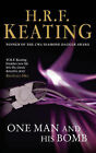 One Man and His Bomb by H. R. F. Keating (Paperback, 2007)