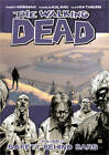 The Walking Dead: v. 3: Safety Behind Bars by Robert Kirkman (Paperback, 2007)