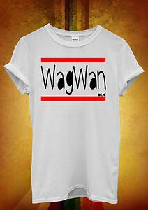 Wagwan-Blud-Funny-Hipster-Men-Women-Unisex-T-Shirt-Tank-Top-Vest-509