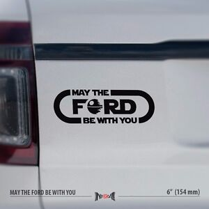 X MAY THE FORD BE WITH YOU Star Wars Force X Funny Car Vinyl - Funny car decal stickers