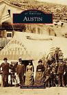 Austin by Austin Historical Society (Paperback / softback, 2011)