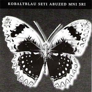 Ddr Presents Kobaltblau - Seti Abuzed Mni Sri [New CD]