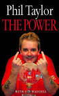The Power: My Autobiography by Phil Taylor (Paperback, 2004)