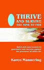 Thrive and Survive the Nine to Five by Karen Mannering (Paperback, 2006)