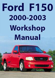 ford f150 workshop manual 2000 2003 ebay rh ebay com au 2003 f150 service manual pdf 2003 f150 repair manual