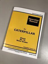 Operators Manual For Caterpillar 12 Motor Road Grader Owners Maintenance Cat