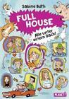 Full House – Alle unter einem Dach! von Sabine Both (2016, Gebundene Ausgabe)