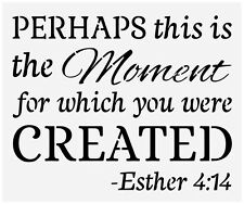 Primitive Stencil For Signs, Perhaps This Is The Moment, Bible Quote (#211)