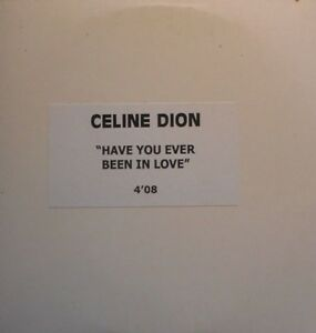 CELINE-DION-HAVE-YOU-EVER-BEEN-IN-LOVE-ACETATE-RARE-PROMO-CD-SINGLE