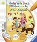 Tiptoi Mein Wörter-Bilderbuch: Unser Zuhause von Susanne Gernhäuser (2017, Ringbuch)