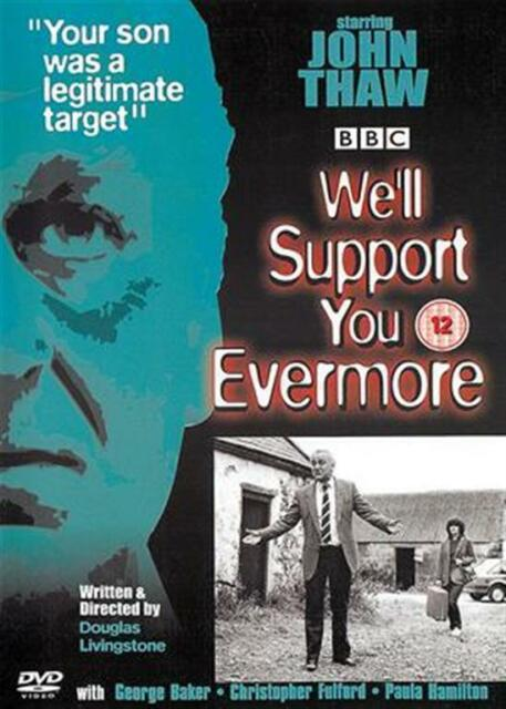 WE'LL SUPPORT YOU EVERMORE JOHN THAW GEORGE BAKER BBC UK REGION 2 DVD L NEW