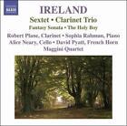Ireland: Sextet; Clarinet Trio (CD, Feb-2009, Naxos (Distributor))