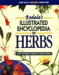 Rodales Illustrated Encyclopedia of Herbs