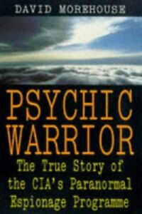 Psychic-Warrior-The-True-Story-of-the-CIA-039-s-P-by-Morehouse-David-0140268936