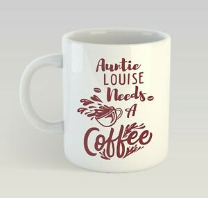 Image Is Loading Personalised Auntie Needs A Coffee Mug Funny Birthday