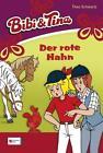 Bibi und Tina 14. Der rote Hahn von Theo Schwartz (2011, Gebundene Ausgabe)
